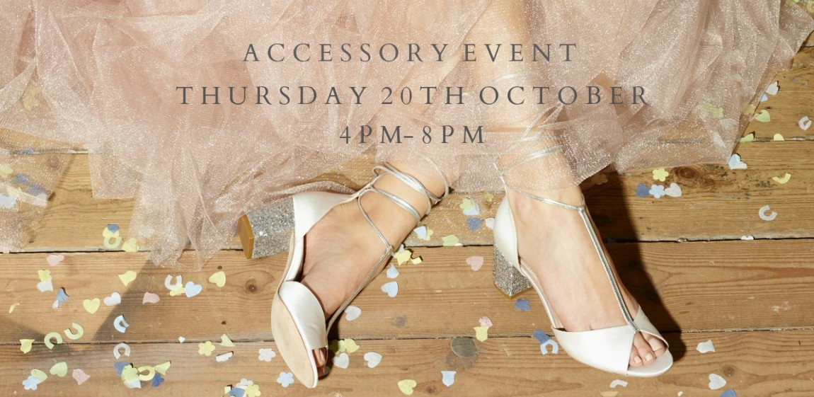 Accessory Event 20th October - Cicily Bridal